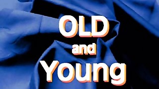 Old and Youthful